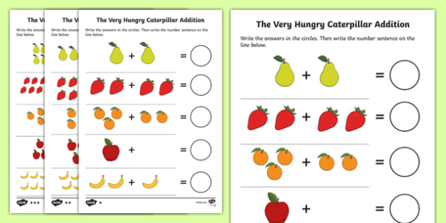 Addition Sheet to Support Teaching on The Very Hungry Caterpillar - education, free, fun