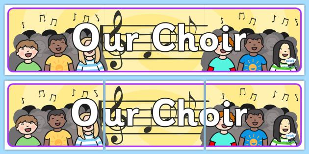 Our Choir Display Banner - our choir, choir, music, display banner, display, banner, banner for display, header, display header, display themed banner