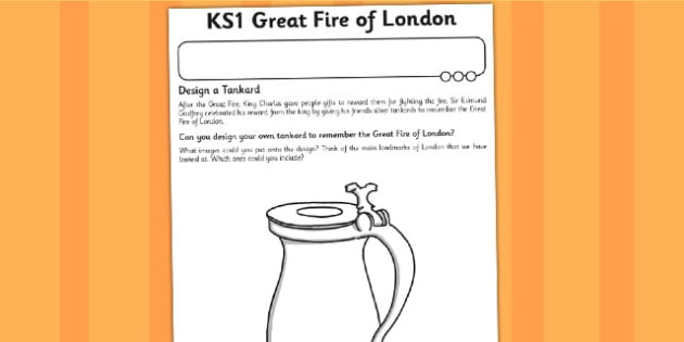 The Great Fire Of London Design A Tankard Worksheet London