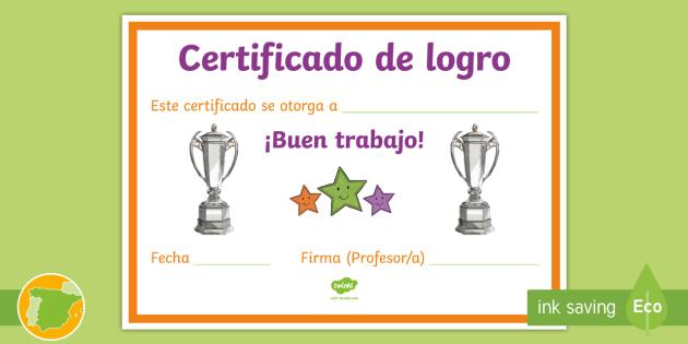 de logro por buen trabajo Certificado - Diploma, premio, certificado, buen trabajo,Spanish