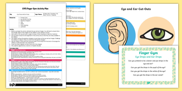 EYFS Eye Drops and Ear Drops Finger Gym Plan and Resource Pack