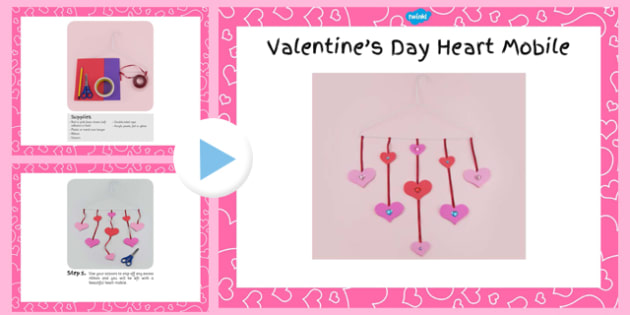 Valentine's Day Heart Mobile Craft Instructions PowerPoint - craft, valentines day, heart, mobile, instructions, powerpoint
