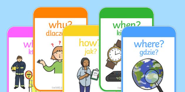 Who what Where When Cards Polish Translation - Reading, reading prompt, who, what ,where, when, guided reading, reading question, reading questions, parent, parents, questioning, open questions, prompts, Polish, eal, mfl, display