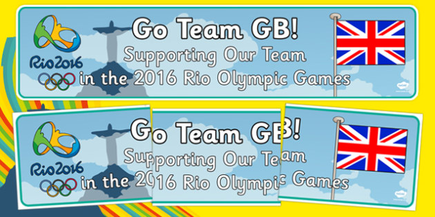 Rio Olympics Go Team GB Display Banner - sports, PE, Great Britain, England, Scotland, Wales