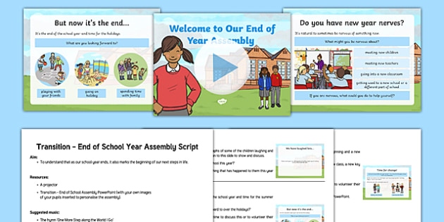 Transition End of Year Assembly Script and Presentation