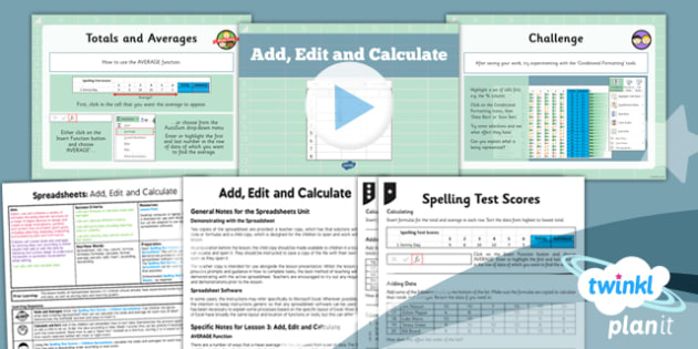 Computing: Excel Spreadsheets: Add Edit and Calculate Year 6 Lesson Pack 3