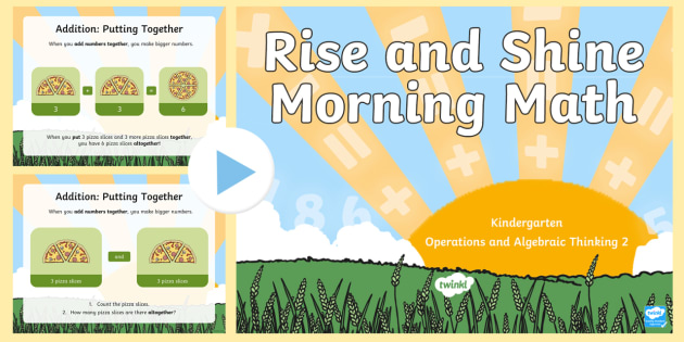 Rise and Shine Kindergarten Morning Math Operations and Algebraic Thinking 2 PowerPoint - Morning Work, Kindergarten Math, Operations and Algebraic Thinking, add, Addition, Putting Together