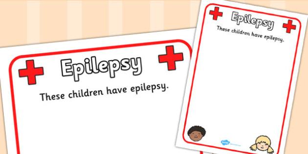 Pupil Epilepsy Information Poster - Epilepsy, Information Sheet