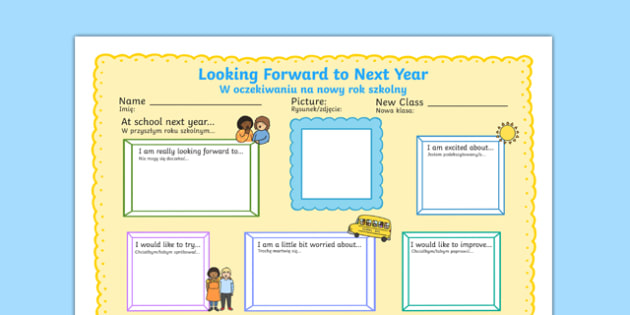 Looking Forward to Next Year Write Up Worksheet / Activity Sheet Polish Translation - polish, Transition, EAL, English, Additional, Language, end of year, writing, worksheet