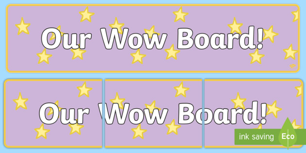 Our Wow Board Display Banner-our wow board, display banner, banner for display, classroom display, classroom management, display header