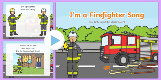 I'm a Firefighter Song PowerPoint