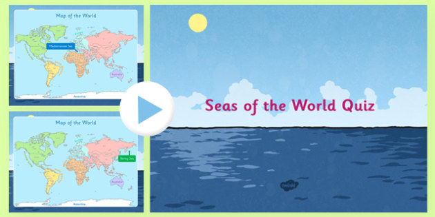 Seas of the World PowerPoint Quiz - seas of the world, sea, world, powerpoint, quiz
