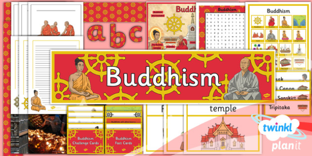 RE: Buddhism Year 4 Unit Additional Resources