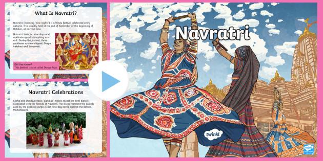 KS2 Navratri Information PowerPoint - Hinduism, Religion, RE, Celebration, Festival, Durga Puja, godesses, Diwali.