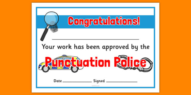 Punctuation Police Certificates - punctuation police, certificates, punctuation, police