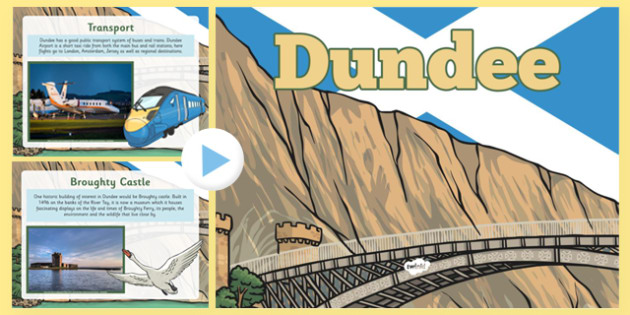 Dundee PowerPoint - CfE, Social Studies, Town and Cities, Scottish Cities, Dundee, Scotland, curriculm, excellence, scottish, geography, location, city, town,