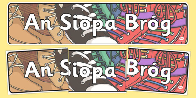 An Siopa Bróg - Shoe shop, shoes, role play, shop, trainers, display, poster, shoe box, labels, measuring chart, word cards