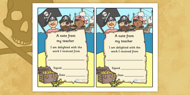 Note From Teacher Delighted With Work (Pirate Themed) - note from teacher delighted with work, delighted with work, note from teacher, notes, praise, comment, note, teacher, teacher's, parents, delighted, work, pirate themed, pirates, themed