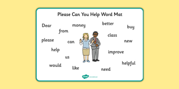 Please Can You Help Word Mat - Help, letter, please, writing, teacher, important