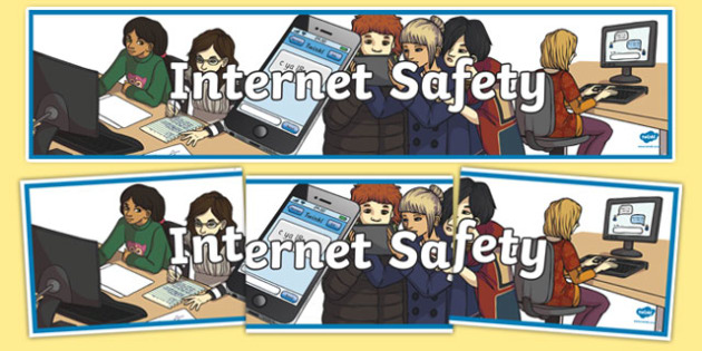 Internet Safety Display Banner - internet safety display banner, internet safety, safety, security, display, banner, sign, poster, internet, computer, web, homepage