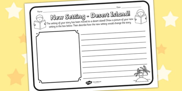 New Setting Desert Island Comprehension Worksheet - new setting, desert island, comprehension, comprehension worksheet, character, discussion prompt