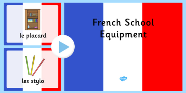 French School Equipment PowerPoint - French, School, Equipment