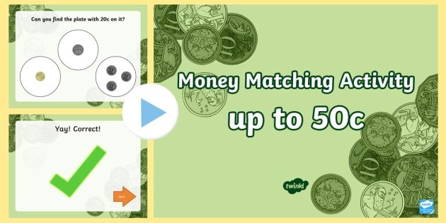 money matching activity up to 50c powerpoint counting coins adding money money addition