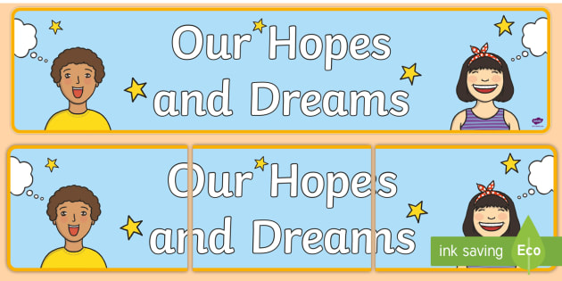 our hopes and dreams display banner 2017 new year dreams new year