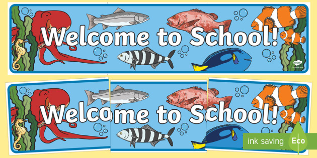 Welcome to School! Display Banner - End of Year,Back to School, Australia,display,back to school,fish,school of fish, Australia