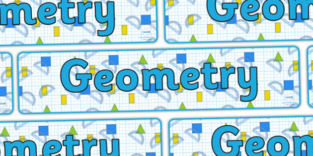 Geometry Display Banner - geometry, geometry banner, geometry display, ks2 geometry, geometry display header, geometry display title, ks2 maths, numeracy