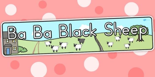 Ba Ba Black Sheep Display Banner - nursery rhymes, displays