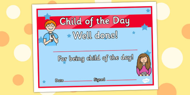 child of the day certificate child day certificate reward