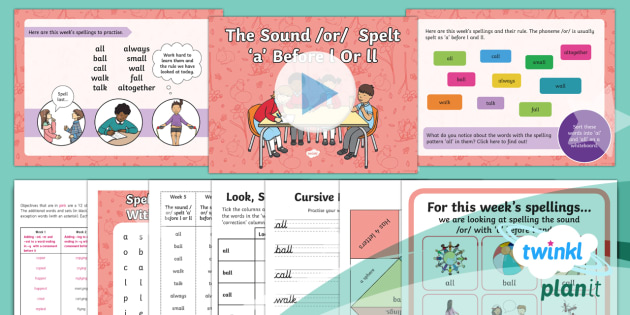 PlanIt Y2 Term 2A W5: /or/ Spelt 'a' Before l and ll Spelling Pack - Spellings Year 2, Term 2A, Week 5, al, all, or, spellings, ks1
