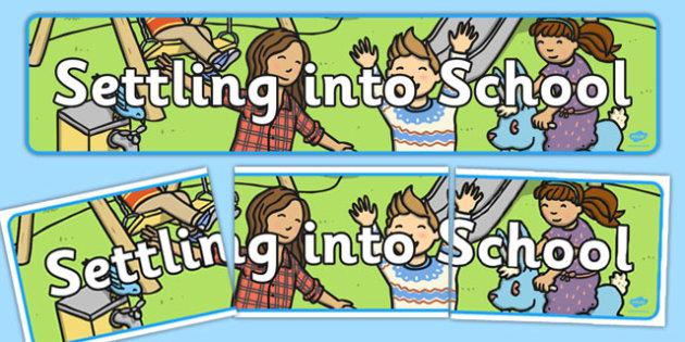 Settling Into School Display Banner - banners, displays, schools