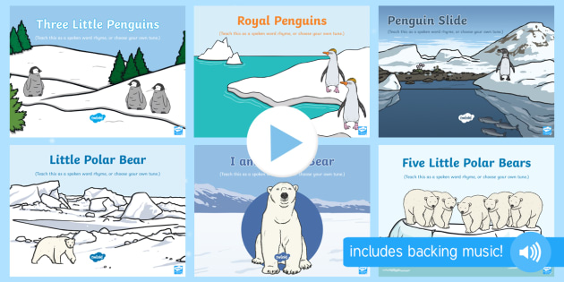Polar Regions Songs and Rhymes PowerPoints Pack - EYFS, Early Years, Polar Regions, arctic, antarctic, polar bears, penguins, snow, songs, singing, so