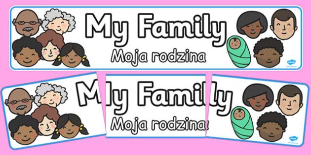 My Family Display Banner Polish Translation - polish, my family, display banner
