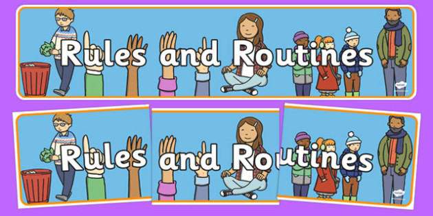Rules and Routines Display Banner - Good manners, rules, rule, good behaviour, class management, behaviour management, SEN, polite, indoor voice - which classroom area?