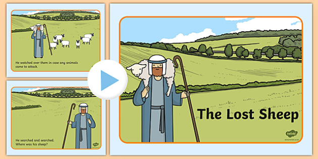 The Lost Sheep Story PowerPoint - the lost sheep, the lost sheep powerpoint, the lost sheep story, the lost sheep story sequencing, bible story, religion