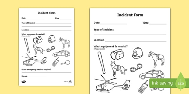Police Incident Form - Police Station Role Play, police, policeman, police station resources, policewoman, police car, police van, handcuffs, criminal, people who help us, role play, display, poster