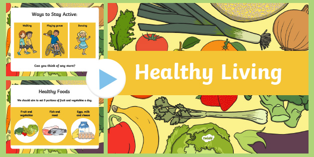 Ks1 Healthy Eating And Living Assembly Powerpoint