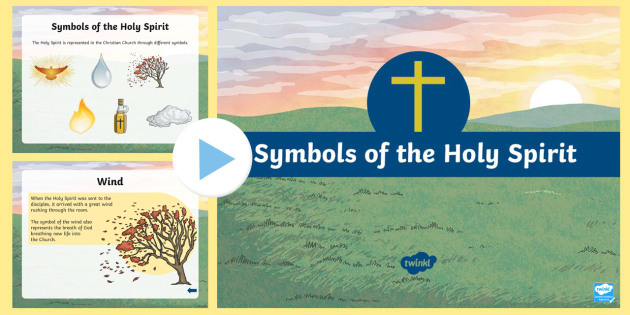 New Ks2 Symbols Of The Holy Spirit Information Powerpoint
