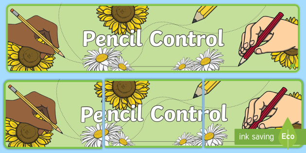 Pencil Control Display Banner - pencil control, writing, pencil control area, classroom signs, classroom banners