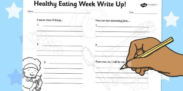 Healthy Eating Week Write Up Worksheet - healthy eating, week