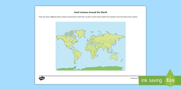 Food customs around the world world map worksheet activity food customs around the world world map worksheet activity sheet ks1 ks2 gumiabroncs Choice Image