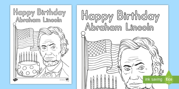 Presidents Day Happy Birthday Abraham Lincoln Coloring Sheet