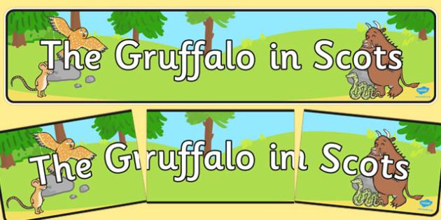 The Gruffalo in Scots Display Banner - gruffalo, scots, display banner, display, banner
