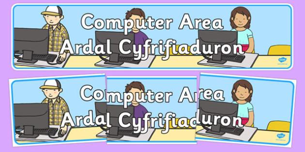 Computer Area Sign Welsh Translation - welsh, cymraeg, Bilinigual Computer Area, Classroom Display