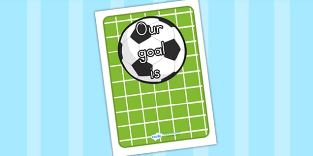 Our Goal Is Display Poster Editable - goal, targets, achievements