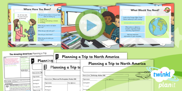 Geography: The Amazing Americas: Planning a Trip Year 6 Lesson Pack 5