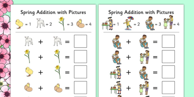 Spring Themed Addition with Pictures Worksheet / Activity Sheet Pack - spring, themed, addition, pictures, activity, sheets, worksheet